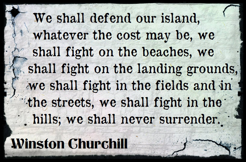"""this photo shows the teext of Winston Churchill's """"We Will Never Surrender"""" speech"""